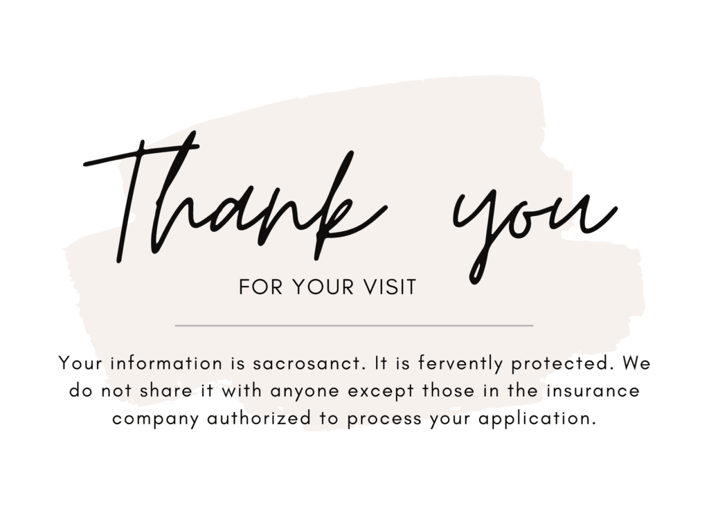 Thank you for giving us the opportunity to serve your final expense insurance needs.